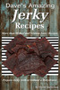 Daves Amazing Jerky Recipes