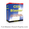 How To Build Links The Easy Way! With The ClixBlaster Ebook! Full Master Resale Rights
