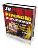 Thumbnail JV Firesale Automator With Full Master Resale Rights