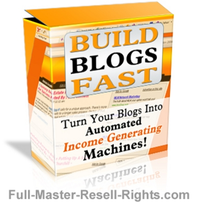 Product picture Build Blogs Fast With Full Master Resale Rights