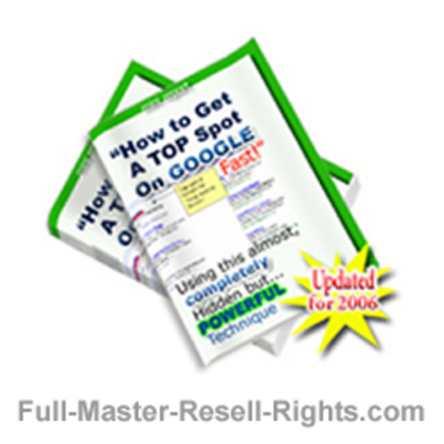 Product picture How To Get To The Top! Get The Top Spot On Google With Master Resale Rights