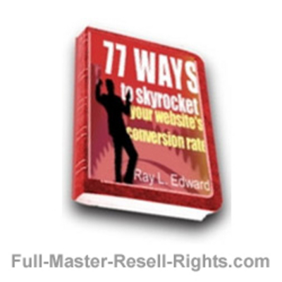 Product picture Ebook - 77 Ways To Skyrocket Your Sales Conversions With Full Master Resale Rights