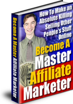 Product picture Master Afilliate Marketers Ebook - PLR