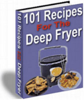 Product picture 101 Recipes For The Deep Fryer