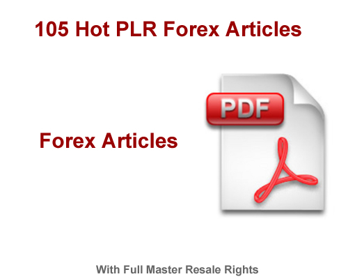Product picture 105 Hot PLR Forex Trading Articles With MRR